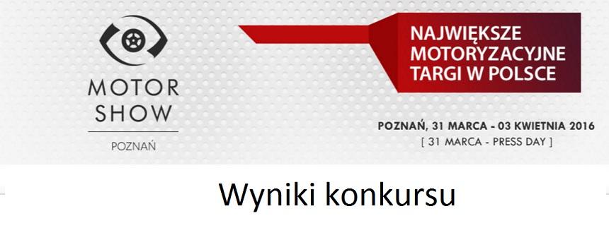 Wyniki konkursu z biletami na Motor Show Poznań