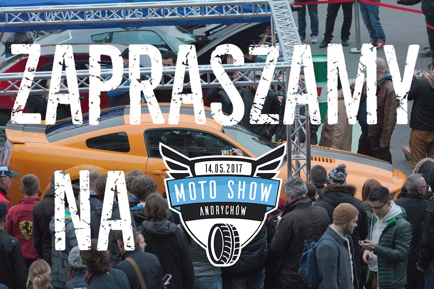 Moto Show Andrychów - 14.05.2017