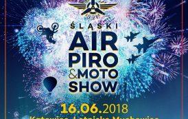 Ślaski Air, Piro & Moto Show. FAJERA 2018